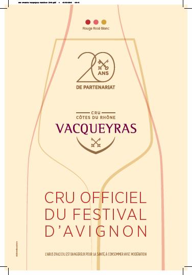 NOUVEAUTÉS DU MOIS DE JUIN 2018 / A.O.C Vacqueyras cru officiel du Festival d'Avignon